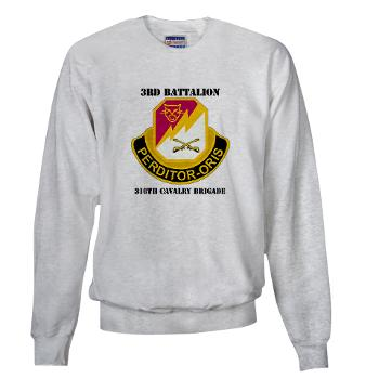 3BN316CB - A01 - 03 - DUI - 3BN - 316th Cavalry Brigade with Text - Sweatshirt