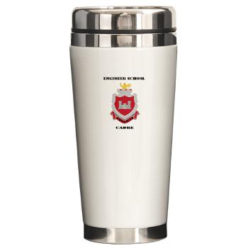 ESC - M01 - 03 - DUI - Engineer School Cadre with Text Ceramic Travel Mug