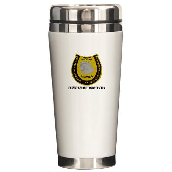 "FRB - M01 - 03 - DUI - Fresno Recruiting Battalion ""Mustangs"" with Text - Ceramic Travel Mug"
