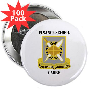 "FSC - M01 - 01 - DUI - Finance School Cadre with Text 2.25"" Button (100 pack)"