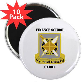 "FSC - M01 - 01 - DUI - Finance School Cadre with Text 2.25"" Magnet (10 pack)"