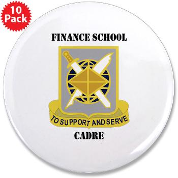 "FSC - M01 - 01 - DUI - Finance School Cadre with Text 3.5"" Button (10 pack)"