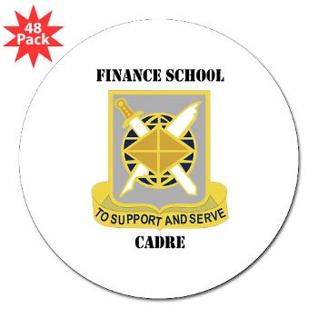 "FSC - M01 - 01 - DUI - Finance School Cadre with Text 3"" Lapel Sticker (48 pk)"