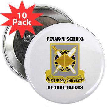 "FSH - M01 - 01 - DUI - Finance School Headquarters with Text - 2.25"" Button (10 pack)"