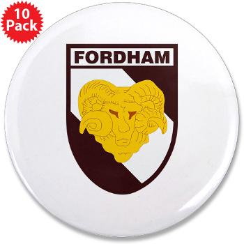 "FU - M01 - 01 - SSI - ROTC - Fordham University - 3.5"" Button (10 pack)"