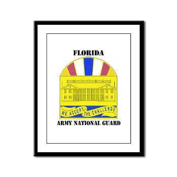 FloridaARNG - M01 - 02 - DUI - FLORIDA Army National Guard With Text - Framed Panel Print