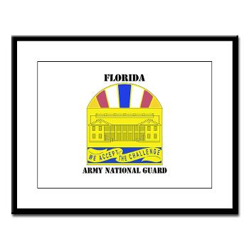 FloridaARNG - M01 - 02 - DUI - FLORIDA Army National Guard With Text - Large Framed Print