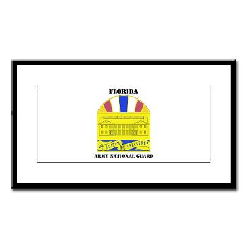 FloridaARNG - M01 - 02 - DUI - FLORIDA Army National Guard With Text - Small Framed Print