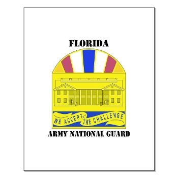 FloridaARNG - M01 - 02 - DUI - FLORIDA Army National Guard With Text - Small Poster