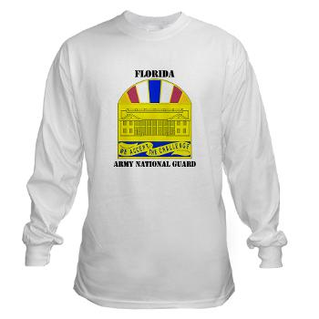 FloridaARNG - A01 - 03 - DUI - Florida Army National Guard With Text - Long Sleeve T-Shirt