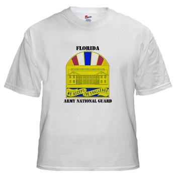 FloridaARNG - A01 - 04 - DUI - Florida Army National Guard With Text - White t-Shirt