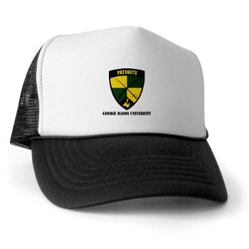 GMU - A01 - 02 - SSI - ROTC - George Mason University with Text - Trucker Hat