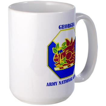 GeorgiaARNG - M01 - 03 - DUI - Georgia Army National Guard with text - Large Mug