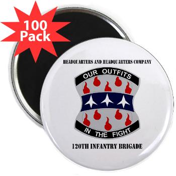HHC120IB - M01 - 01 - HHC - 120th Infantry Brigade with Text - 2.25 Magnet (100 pack)