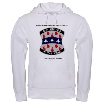 HHC120IB - A01 - 03 - HHC - 120th Infantry Brigade with Text - Hooded Sweatshirt