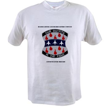 HHC120IB - A01 - 04 - HHC - 120th Infantry Brigade with Text - Value T-Shirt