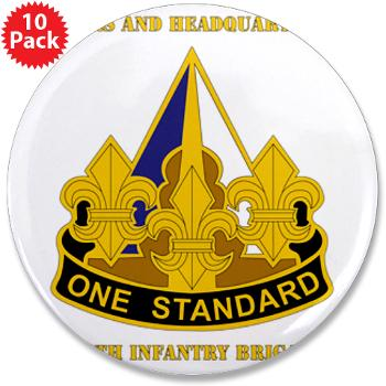 "HHC158IB - M01 - 01 - HHC - 158th Infantry Brigade with Text - 3.5"" Button (10 pack)"