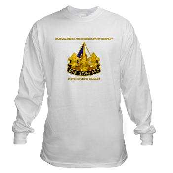 HHC158IB - A01 - 03 - HHC - 158th Infantry Brigade with Text - Long Sleeve T-Shirt