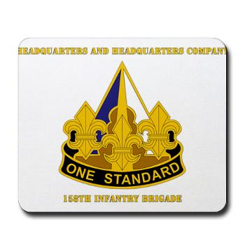 HHC158IB - M01 - 03 - HHC - 158th Infantry Brigade with Text - Mousepad