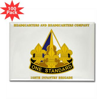 HHC158IB - M01 - 01 - HHC - 158th Infantry Brigade with Text - Rectangle Magnet (100 pack)
