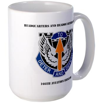 HHC166AB - M01 - 03 - HHC - 166th Aviation Brigade with Text - Large Mug