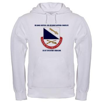 HHC181IB - A01 - 03 - DUI - HHC - 181 Infantry Bde with Text Hooded Sweatshirt