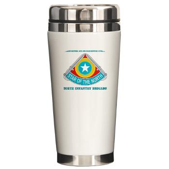 HHC205IB - M01 - 03 - HHC - 205th Infantry Brigade with text - Ceramic Travel Mug