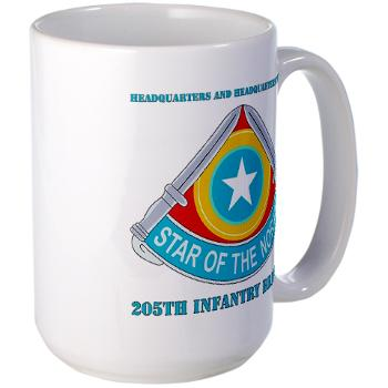 HHC205IB - M01 - 03 - HHC - 205th Infantry Brigade with text - Large Mug