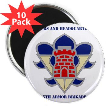 HHC5AB - M01 - 01 - HHC - 5th Armor Brigade with Text - 2.25 Magnet (10 pack)