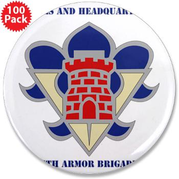 "HHC5AB - M01 - 01 - HHC - 5th Armor Brigade with Text - 3.5"" Button (100 pack)"