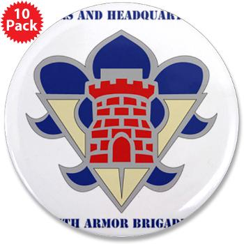 "HHC5AB - M01 - 01 - HHC - 5th Armor Brigade with Text - 3.5"" Button (10 pack)"