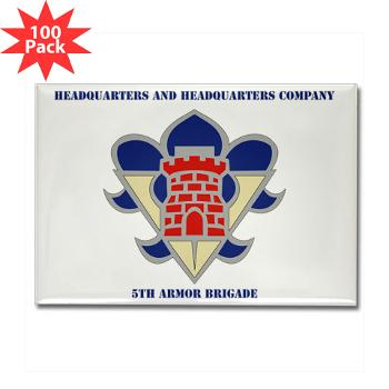 HHC5AB - M01 - 01 - HHC - 5th Armor Brigade with Text - Rectangle Magnet (100 pack)