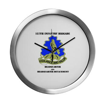 HQHHD157IB - M01 - 03 - HQ and HHD - 157th Infantry Brigade with Text Modern Wall Clock