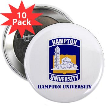 "HU - M01 - 01 - ROTC - Hampton University with Text - 2.25"" Button (10 pack)"