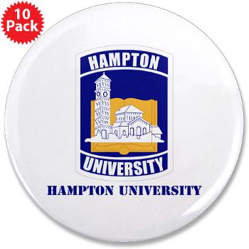 "HU - M01 - 01 - ROTC - Hampton University with Text - 3.5"" Button (10 pack)"