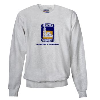HU - A01 - 03 - ROTC - Hampton University with Text - Sweatshirt