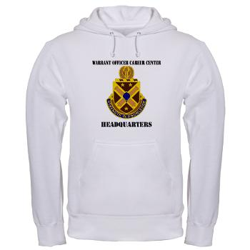 HWOCC - A01 - 03 - DUI - Warrant Officer Career Center - Headquarters with Text - Hooded Sweatshirt