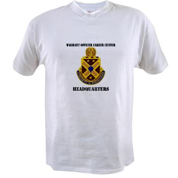 HWOCC - A01 - 04 - DUI - Warrant Officer Career Center - Headquarters with Text - Value T-shirt