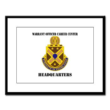 HWOCC - M01 - 02 - DUI - Warrant Officer Career Center - Headquarters with Text - Large Framed Print
