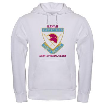 HawaiiARNG - A01 - 03 - DUI - Hawaii Army National Guard with Text - Hooded Sweatshirt