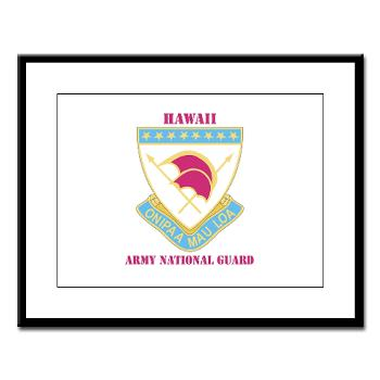 HawaiiARNG - M01 - 02 - DUI - Hawaii Army National Guard with Text - Large Framed Print