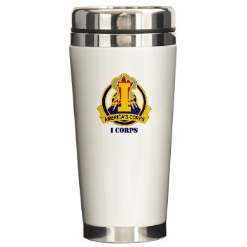 ICorps - M01 - 03 - DUI - I Corps with Text Ceramic Travel Mug