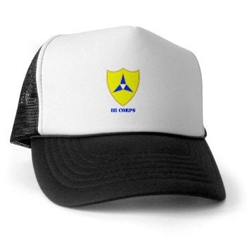 IIICorps - A01 - 02 - DUI - III Corps with text - Trucker Hat