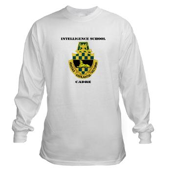 ISC - A01 - 03 - DUI - Intelligence School Cadre with Text - Long Sleeve T-Shirt