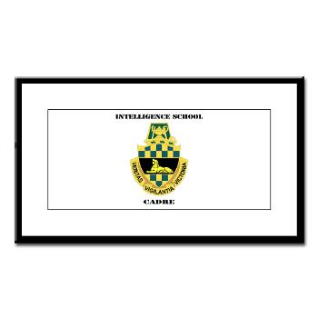 ISC - M01 - 02 - DUI - Intelligence School Cadre with Text - Small Framed Print