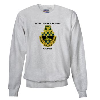 ISC - A01 - 03 - DUI - Intelligence School Cadre with Text - Sweatshirt