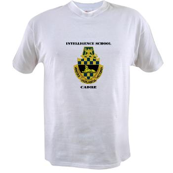 ISC - A01 - 04 - DUI - Intelligence School Cadre with Text - Value T-Shirt