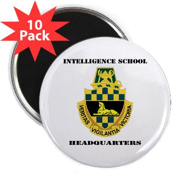 ISH - M01 - 01 - DUI - Intelligence School Headquarters with Text - 2.25 Magnet (10 pack)