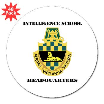 "ISH - M01 - 01 - DUI - Intelligence School Headquarters with Text - 3"" Lapel Sticker (48 pk)"