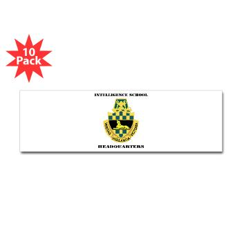 ISH - M01 - 01 - DUI - Intelligence School Headquarters with Text - Sticker (Bumper 10 pk)